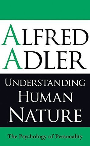 Understanding Human Nature The Psychology of Personality
