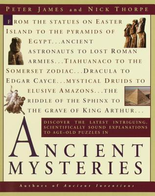 Ancient Mysteries Discover the latest intriguiging, Scientifically sound explinations to Age-old puzzles