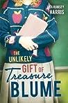 The Unlikely Gift of Treasure Blume by Lisa Rumsey Harris