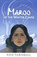 Maroo of the Winter Caves