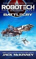 Robotech: The Macross Saga: Battle Cry (Robotech #1-3)