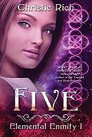 Five (Elemental Enmity, #1)