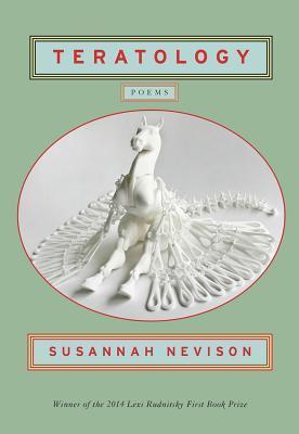 Teratology: Poems