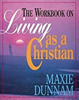 The Workbook on Living as a Christian