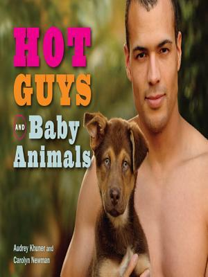And hot animals guys cute Would You