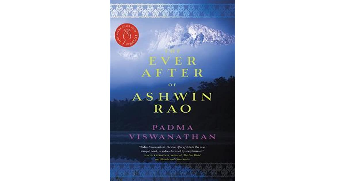 Read The Ever After Of Ashwin Rao By Padma Viswanathan