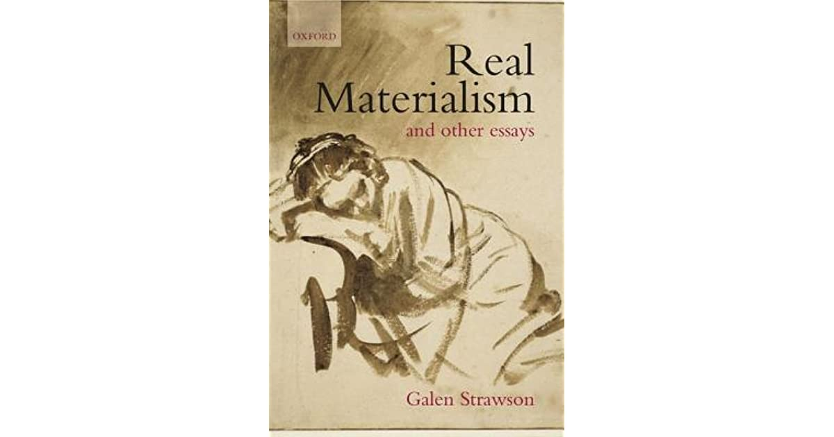 real materialism and other essays by galen strawson