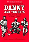 Danny and the Boys: Being Some Legends of Hungry Hollow