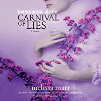 Untamed City: Carnival of Lies