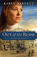 Out of the Ruins (Golden Gate Chronicles, #1)