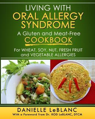 Living with Oral Allergy Syndrome by Danielle S. LeBlanc