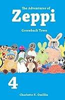 Greenback Town (The Adventures of Zeppi #4)