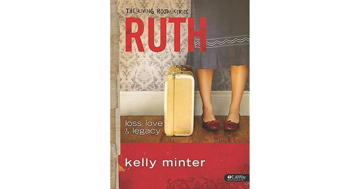 Ruth: Loss, Love U0026 Legacy   Member Book