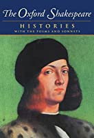 The Complete Oxford Shakespeare: Volume I: Histories