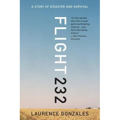 Flight 232 a story of disaster and survival by laurence gonzales fandeluxe Images