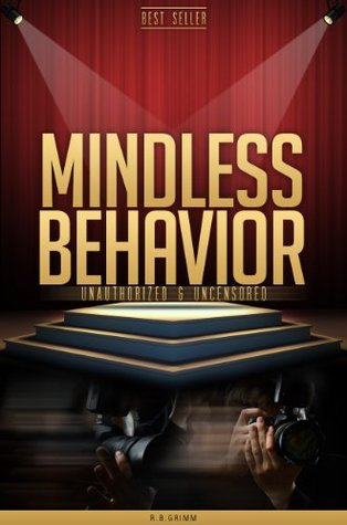 Mindless Behavior Unauthorized & Uncensored (All Ages Deluxe Edition with Videos)