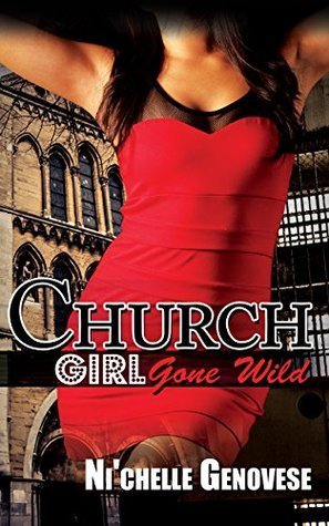Church Girl Gone Wild