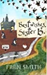 Best Wishes, Sister B