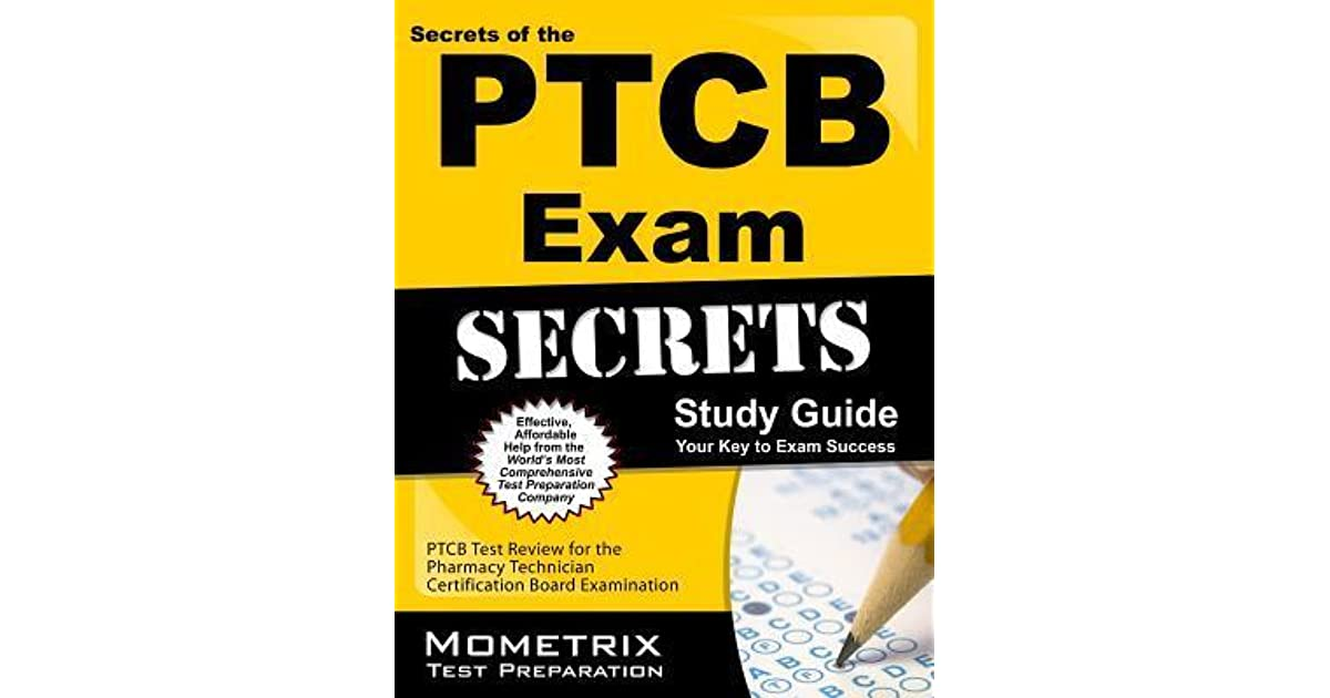 Secrets Of The Ptcb Exam Study Guide Ptcb Test Review For The