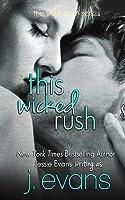 This Wicked Rush (Wild Rush #0.5-1)