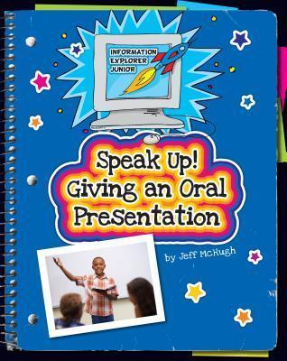 Speak-Up-Giving-an-Oral-Presentation