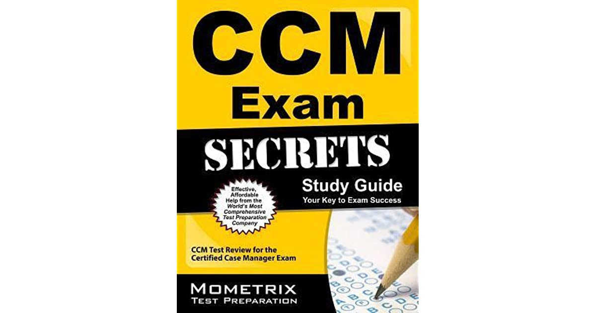 Ccm Exam Secrets Study Guide Ccm Test Review For The Certified