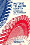 Mastering the Machine Revisited: Poverty, Aid and Technology