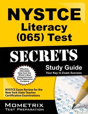 NYSTCE Literacy (065) Test Secrets: NYSTCE Exam Review for the New York State Teacher Certification Examinations