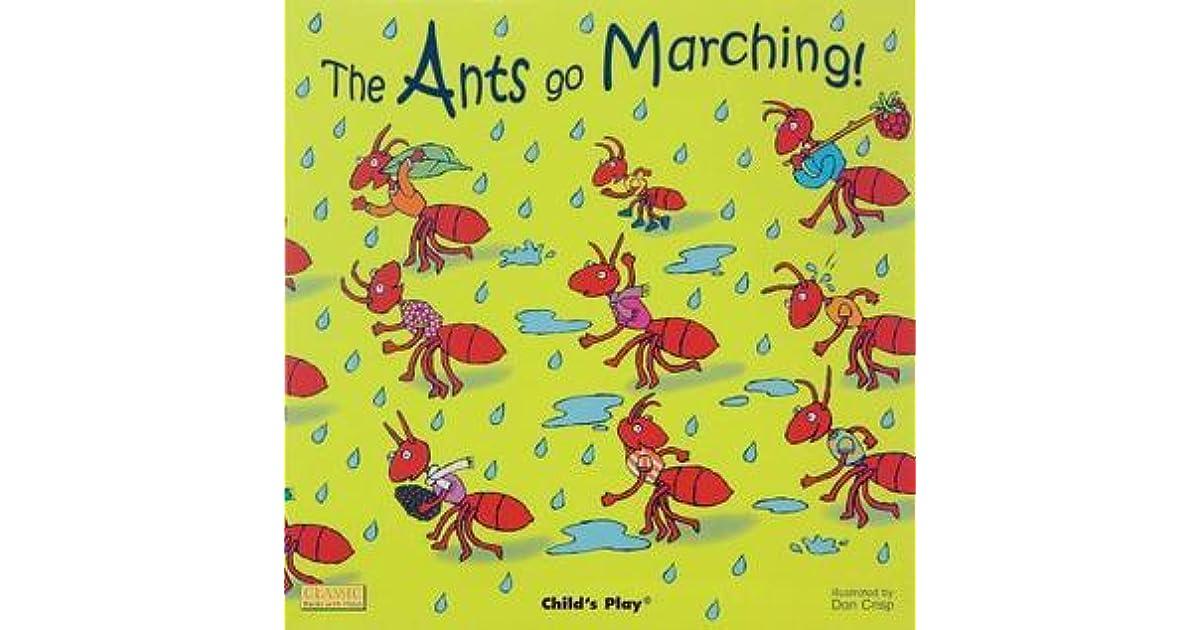 The Ants Go Marching! by Dan Crisp