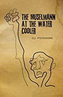The Muselmann at the Water Coooler