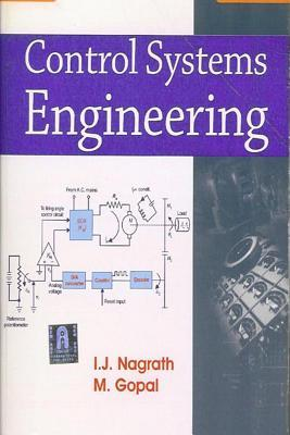 Control systems: engineering by i. J. Nagrath.