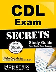 CDL Exam Secrets, Study Guide: CDL Test Review for the Commercial Driver's License Exam