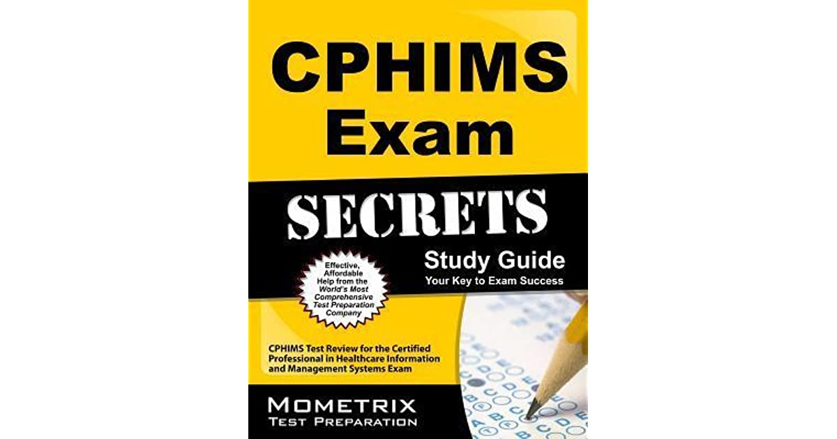 Cphims Exam Secrets Study Guide Cphims Test Review For The