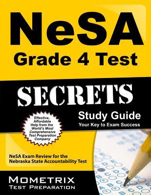 NeSA Grade 4 Test Secrets: NeSA Exam Review for the Nebraska State Accountability Test