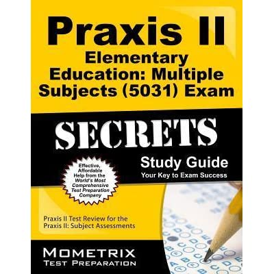 praxis ii elementary education multiple subjects 5031 exam rh goodreads com Praxis II What's On It Art Praxis II Paintings 5134