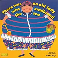 There Was an Old Lady Who Swallowed the Sea (Classic Books with Holes) (Classic Books with Holes)
