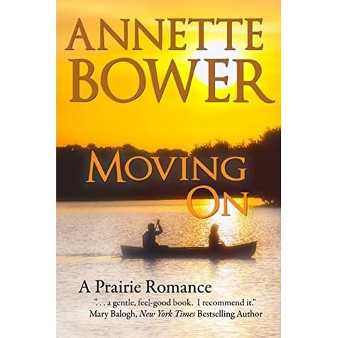 Moving On By Annette Bower