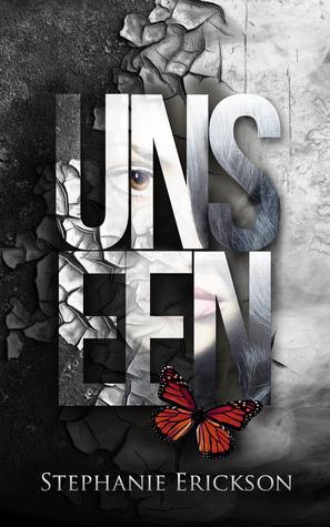 Unseen (The Unseen Trilogy, #1)