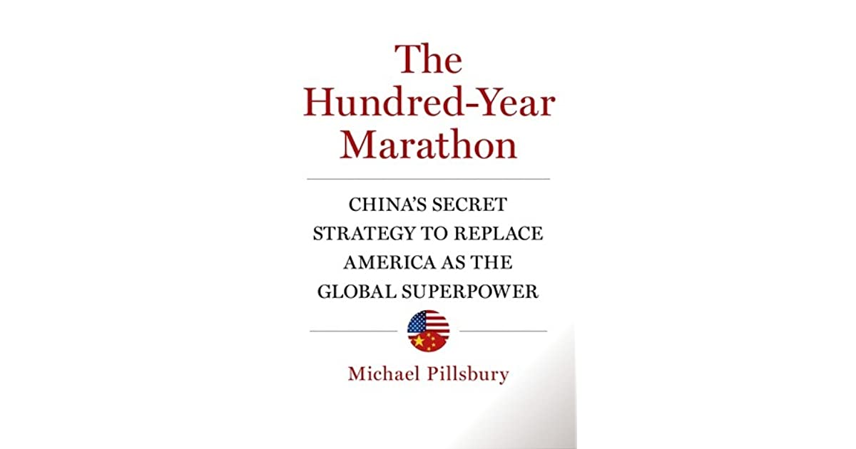 The Hundred-Year Marathon: China's Secret Strategy to Replace