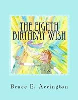 The Eighth Birthday Wish