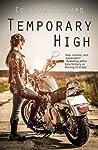 Temporary High (Running On Empty, #2)
