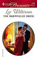 The Bejewelled Bride (Dinner at 8) (Harlequin Presents #2586)