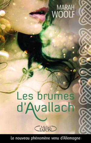 Les brumes d'Avallach by Marah Woolf