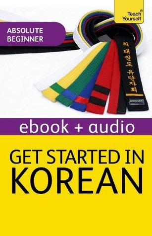 Get Started in Beginner's Korean: Teach Yourself: Kindle audio eBook (Teach Yourself Audio eBooks)