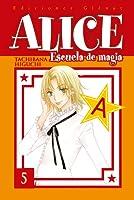 Alice Escuela de magia, Vol. 05