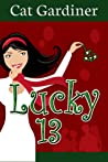 Lucky 13: Matchmaking and Misunderstandings
