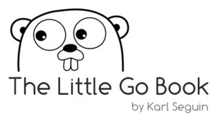 The Little Go Book by Karl Seguin
