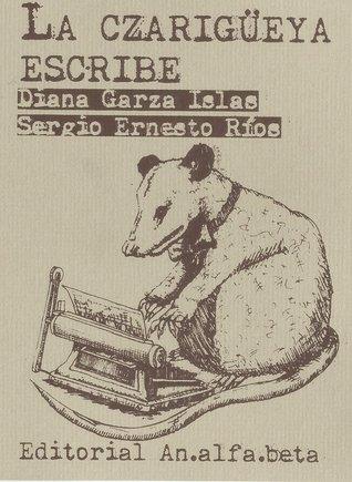 La Czarigüeya Escribe