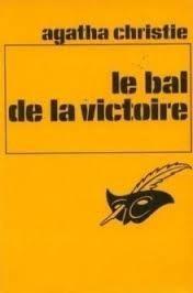 Le bal de la victoire, et autres enquêtes d'Hercule Poirot
