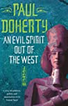 An Evil Spirit Out of the West by Paul Doherty